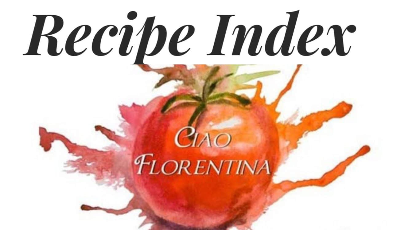 Ciao Florentina - Recipe Index